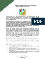 Pensamiento Crítico y Su Importancia en El Desarrollo Profesional de Una Nacion
