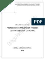 2015..29h.protocolo de Prevención y Acción de Acoso Escolar o Bullying.colegio Holanda....Manual de Procedimiento