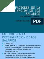 FACTORES EN LA DETERMINACIÓN DE LOS SALARIOS