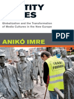 Identity Games - Globalization and the Transformation of Media Cultures in the New Europe