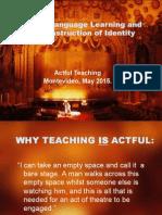 DRAMA, LANGUAGE LEARNING &THECONSTRUCTION OF IDENTITY