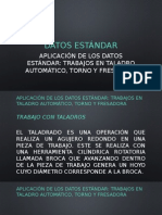3.2. Aplicación de Los Datos Estándar Trabajos en Taladro Automático, Torno y Fresadora.