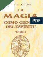 La Magia Como Ciencia Del Espiritu - Tomo 1