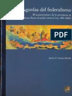 Agonías del federalismo. El sometimiento de la provincia de Buenos Aires al poder central. ca. 1881-1886