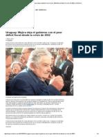 Mujica deja el gobierno con el peor déficit fiscal desde la crisis de 2002.pdf
