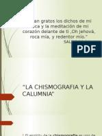 Chismografia y Calumnia
