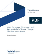 After American Hegemony and Before Global Climate Change