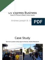 UV Express Business Case