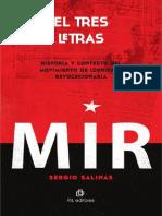 El Tres Letras. Historia y Contexto Del Movimiento de Izquierda Revolucionaria - Salinas, Sergio