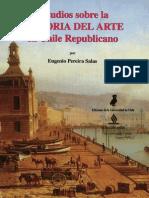 Eugenio Pereira - Estudios Sobre La Historia Del Arte Em Chile Republicano