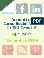 Appunti Del Corso Di Social Media in 150 Tweet