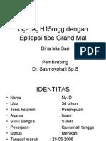 G2P1A0 H15mgg Dengan Epilepsi Tipe