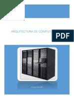 Importancia de La Arquitectura de Computadoras