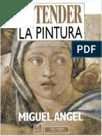 Entender La Pintura - Miguel Angel