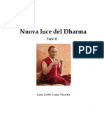 Lama Geshe Gedun Tarchin - Nuova Luce Del Dharma - Parte II
