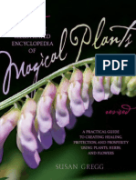 The Complete Illustrated Encyclopedia of Magical Plants, Revised_ a Practical Guide to Creating Healing, Protection, And Prosperity Using Plants, Herbs, And Flowers (2013)