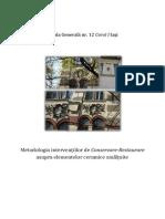 Interventii de conservare-restaurare asupra elementelor ceramice smaltuite