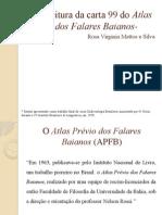 Uma Leitura Da Carta 99 Do Atlas Prévio