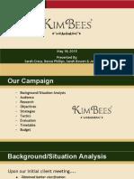 kimbees campaign presentation