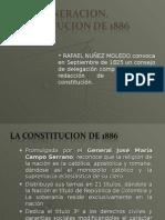 La Regeneración y La Constitución de 1886