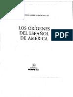 """Garrido Dominguez """"Origenes del Español en America"""""""