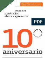 Lo Que Antes Era Innovación Ahora Es Presente X_Aniversario Fundación Bankinter