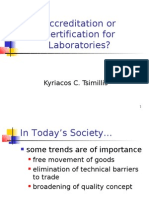 Accreditation or Certification for Laboratories