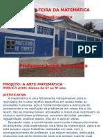 Projeto Feira Da Matemática - Professor Jorge