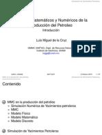 Métodos Matemáticos y Numéricos de la Producción del Petroleo