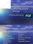Factors effecting leisure choices