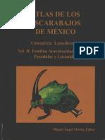Atlas de Los Escarabajos de Mexico, Scarabaeidae,Trogidae, Passalidae y Lucanidae
