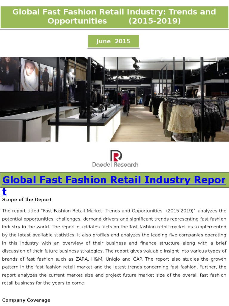 global fast fashion retail industry trends and opportunities global fast fashion retail industry trends and opportunities 2015 2019 new report by daedal research