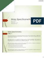 Mass SpectrometMass Spectrometryry