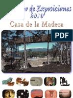 Catálogo Exposiciones Casa de la Madera 2010