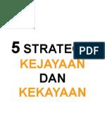 5 Strategik Kejayaan Dan Kekayaan