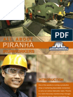 All about Piranha ironworkers