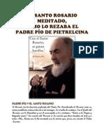 Santo Rosario Con El Padre Pio de Pietrelcina