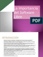 La Importancia Del Software Libre