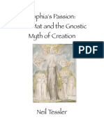 NEIL TESSLER - Sophia's Passion. Sant Mat and the Gnostic Myth of Creation.pdf