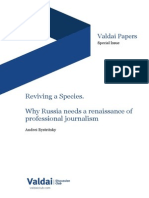 Reviving a Species. Why Russia needs a renaissance of professional journalism