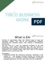 TIBCO BUSINESS WORK | BW INTRODUCTION| WISHTREE TECHNOLOGIES | LEARNING | TIBCO TRAINING |CORPORATE | TRAINING | CLASSROOM | VIRTUAL | PUNE | BANGALORE | HYDERABAD | NOIDA | GURGAON | MUMBAI | CHENNAI | KOLKATA