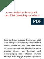 Keterlambatan Imunisasi Dan Efek Samping Imunisasi