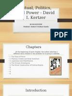 Ritual, Politics, And Power - David I. Kertzer