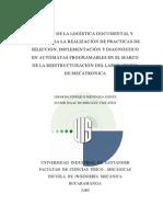 Diseno de La Logistica Documental y Fisica Para La Realizacion de Practicas de Seleccion, Implementacion y Diagnostico en Automatas Programables en El Marco de La Reestructuracion Del Laboratorio de Mecatronica