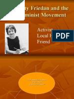 Betty Friedan and the Feminist Movement