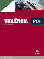 Violência e uso da força