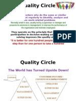 6. Quality Circle