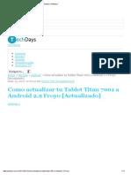 Como Actualizar Tu Tablet Titan 7001 a Android 2
