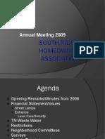 South Ridge HOA 2009 Annual Meeting Power Point Presentation