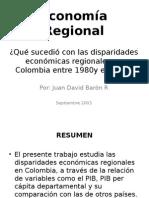 Expo ¿Qué sucedió con las disparidades económicas regionales en Colombia entre 1980y el 2000?  Analisis del Articulo de Juan David Barón